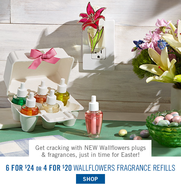 Get cracking with NEW Wallflowers plugs & fragrances, just in time for Easter! 6 for $24 or 4 for $20 Wallflowers Fragrance Refills - SHOP