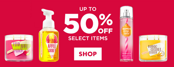 Up to 50% Off Select Items - SHOP