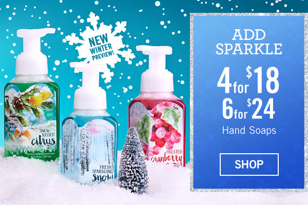 Add Sparkle - 4 for $18 or 6 for $24 Hand Soaps - SHOP