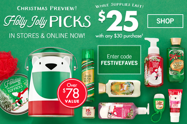 Christmas Preview! Holly Jolly Picks - $25 with any $30 Purchase - Enter code: FESTIVEFAVES at checkout - SHOP