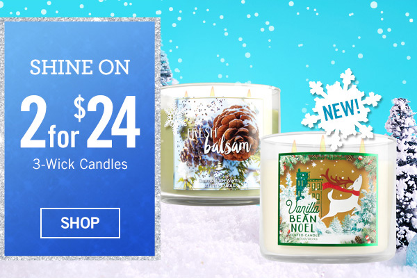 Shine On - 2 for $24 3-Wick Candles - SHOP