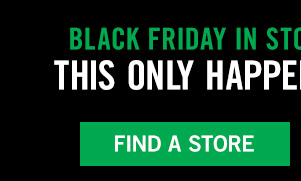 #BRINGONBLACKFRIDAY. Online now, in stores at 6pm! Find a store or