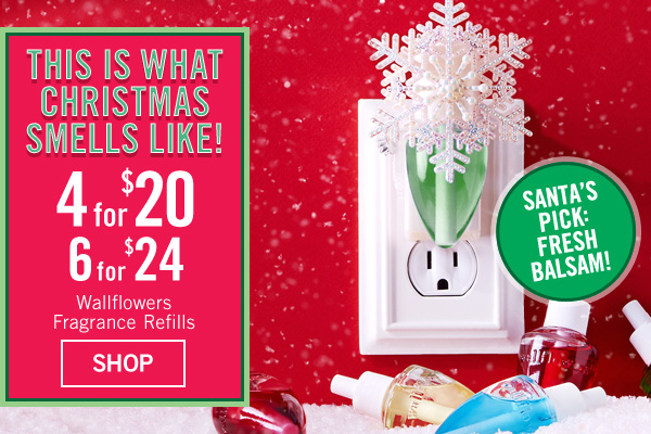This is what Christmas smells like! 4 for $20 or 6 for $24 Wallflowers Fragrance Refills - SHOP