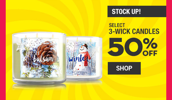 Stock Up! Select 3-Wick Candles 50% off - SHOP