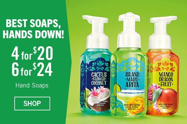 Best Soaps, Hands Down! 4 for $20 or 6 for $24 Hand Soaps - SHOP