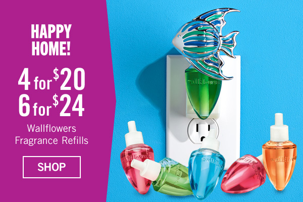 Happy Home! 4 for $20 or 6 for $24 Wallflowers Fragrance Refills - SHOP