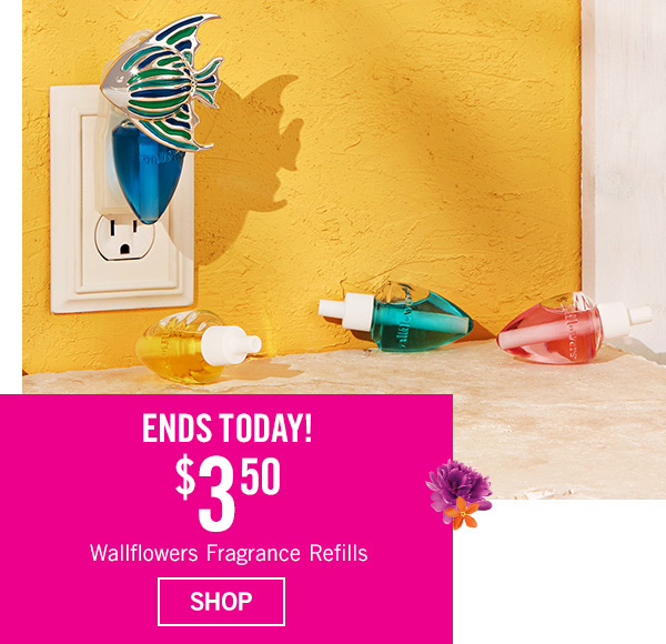 Ends Today! $3.50 Wallflowers Fragrance Refills - SHOP