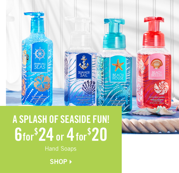 A splash of seaside fun! 6 for $24 or 4 for $20 hand soaps - SHOP