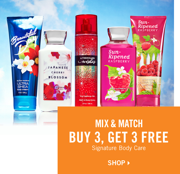 Mix & Match! Buy 3, Get 2 Free Signature Body Care - SHOP