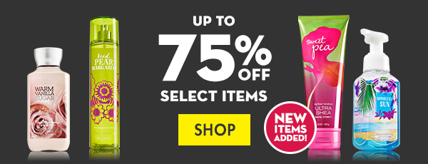 Up to 75% off Select Items - SHOP