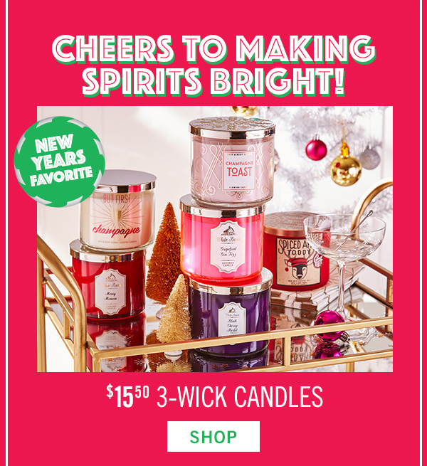 Cheers to making spirits bright! $15.50 3-wick candles - SHOP!