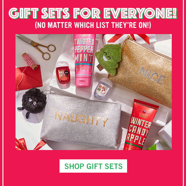 Gift sets for everyone! (No matter which list they're on!) - SHOP GIFT SETS