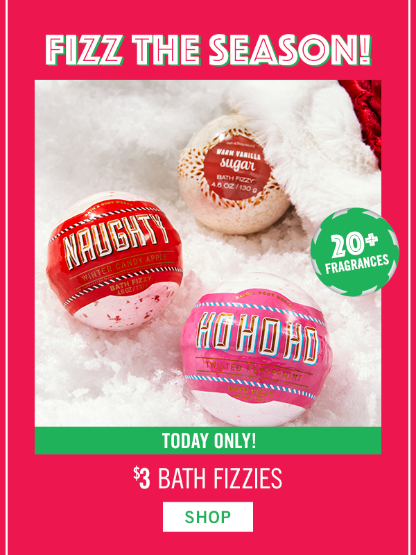 Today Only! $3 bath fizzies - SHOP!