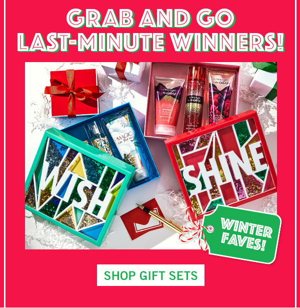 Grab and go last-minute winners! - SHOP GIFT SETS